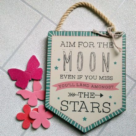 under £5 Love Life Signs - Aim For The Moon